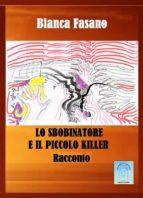 """""""Lo sbobinatore ed il piccolo killer"""" (ebook)"""