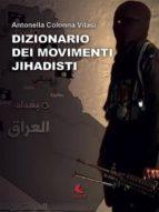 Dizionario dei movimenti Jihadisti (ebook)