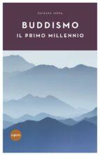 Buddismo il primo millennio (ebook)