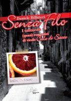 Senza filo, i racconti quasi romantici di vicolo Culo di Sacco (ebook)