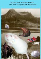 Bleiki The Viking mouse and the conquest of Highlands (ebook)