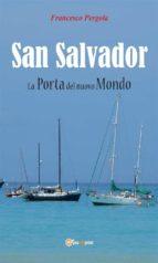 San Salvador. La Porta Del Nuovo Mondo (ebook)