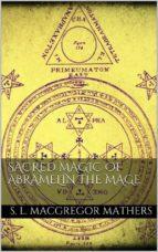 Sacred Magic Of Abramelin The Mage (ebook)