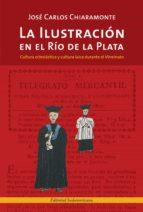 La Ilustración en el Río de la Plata (ebook)
