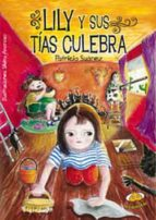 Lily y sus tías Culebra (ebook)