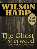 THE GHOST OF SHERWOOD