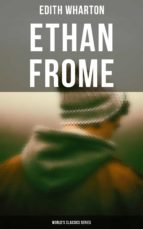 ETHAN FROME (WORLD'S CLASSICS SERIES)