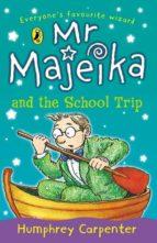 Mr Majeika and the School Trip (ebook)