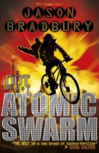 Dot Robot: Atomic Swarm (ebook)