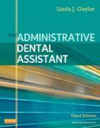 The Administrative Dental Assistant - E-Book (ebook)