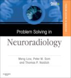 Problem Solving in Neuroradiology E-Book (ebook)