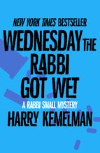 Wednesday the Rabbi Got Wet (ebook)