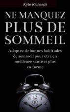 Ne Manquez Plus De Sommeil (ebook)