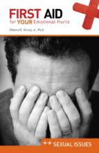First Aid for Your Emotional Health: Sexual Issues (ebook)