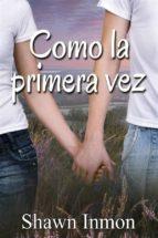 Como La Primera Vez (ebook)
