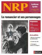 COLLECTION NRP : LE ROMANCIER ET SES PERSONNAGES (FORMAT PDF)