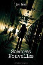 Sombres Nouvelles (ebook)