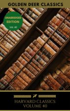 Harvard Classics Volume 40 (ebook)