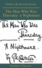 The Man Who Was Thursday: a Nightmare (Feathers Classics) (ebook)