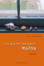 Les quatre saisons : Maëva (ebook)