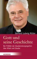 Gott und seine Geschichte (ebook)