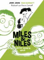 Miles & Niles - Jetzt wird's wild (ebook)