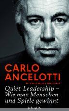 Quiet Leadership – Wie man Menschen und Spiele gewinnt (ebook)
