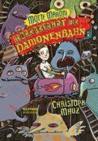 Motte Maroni - Horrorfahrt der Dämonenbahn (ebook)