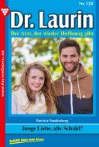 Dr. Laurin 128 - Arztroman (ebook)
