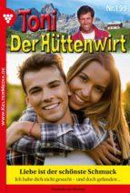 Toni der Hüttenwirt 199 – Heimatroman (ebook)