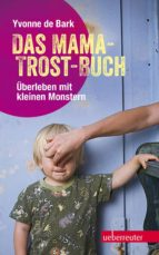 Das Mama-Trost-Buch (ebook)