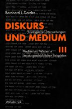 DISKURS UND MEDIUM III