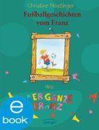 Fußballgeschichten vom Franz (ebook)