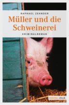 Müller und die Schweinerei (ebook)