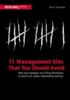11 MANAGEMENT SINS THAT YOU SHOULD AVOID