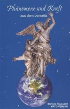 Phänomene und Kraft aus dem Jenseits (ebook)