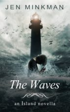 THE WAVES (THE ISLAND SERIES #2)