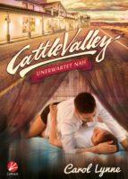 Cattle Valley: Unerwartet nah (ebook)