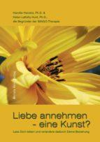 Liebe annehmen - eine Kunst? (ebook)