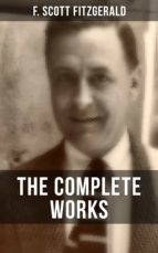 THE COMPLETE WORKS OF F. SCOTT FITZGERALD (ebook)