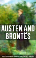 Austen and Brontës: The Complete Novels of Jane Austen, Charlotte Brontë, Emily Brontë & Anne Brontë (ebook)