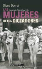 Las mujeres de los dictadores (ebook)