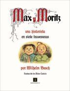 MAX Y MORITZ
