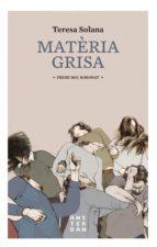 Matèria grisa (ebook)
