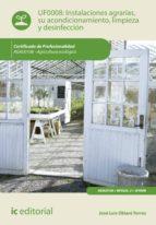 Instalaciones agrarias, su acondicionamiento, limpieza y desinfección. AGAU0108  (ebook)
