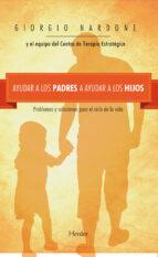 Ayudar a los padres a  ayudar a los hijos (ebook)