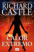 Calor extremo (Serie Castle 7) (ebook)