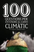 100 qüestions per entendre el canvi climàtic (ebook)