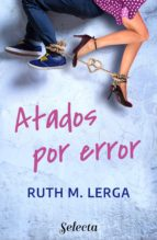 Atados por error (ebook)