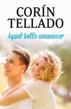 AQUEL BELLO AMANECER